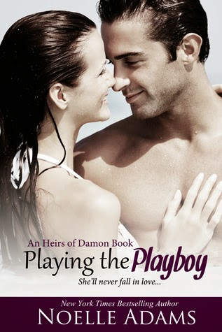 Playing the Playboy by Noelle Adams