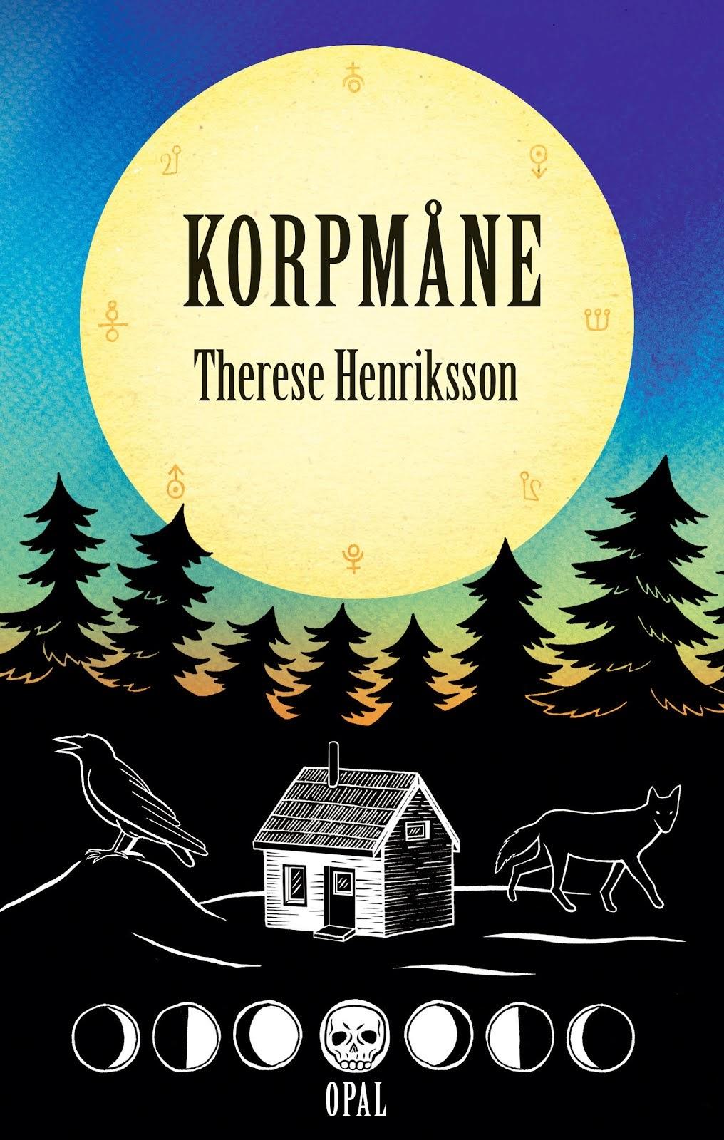 Korpmåne, magisk realism i Norrbottensmiljö.