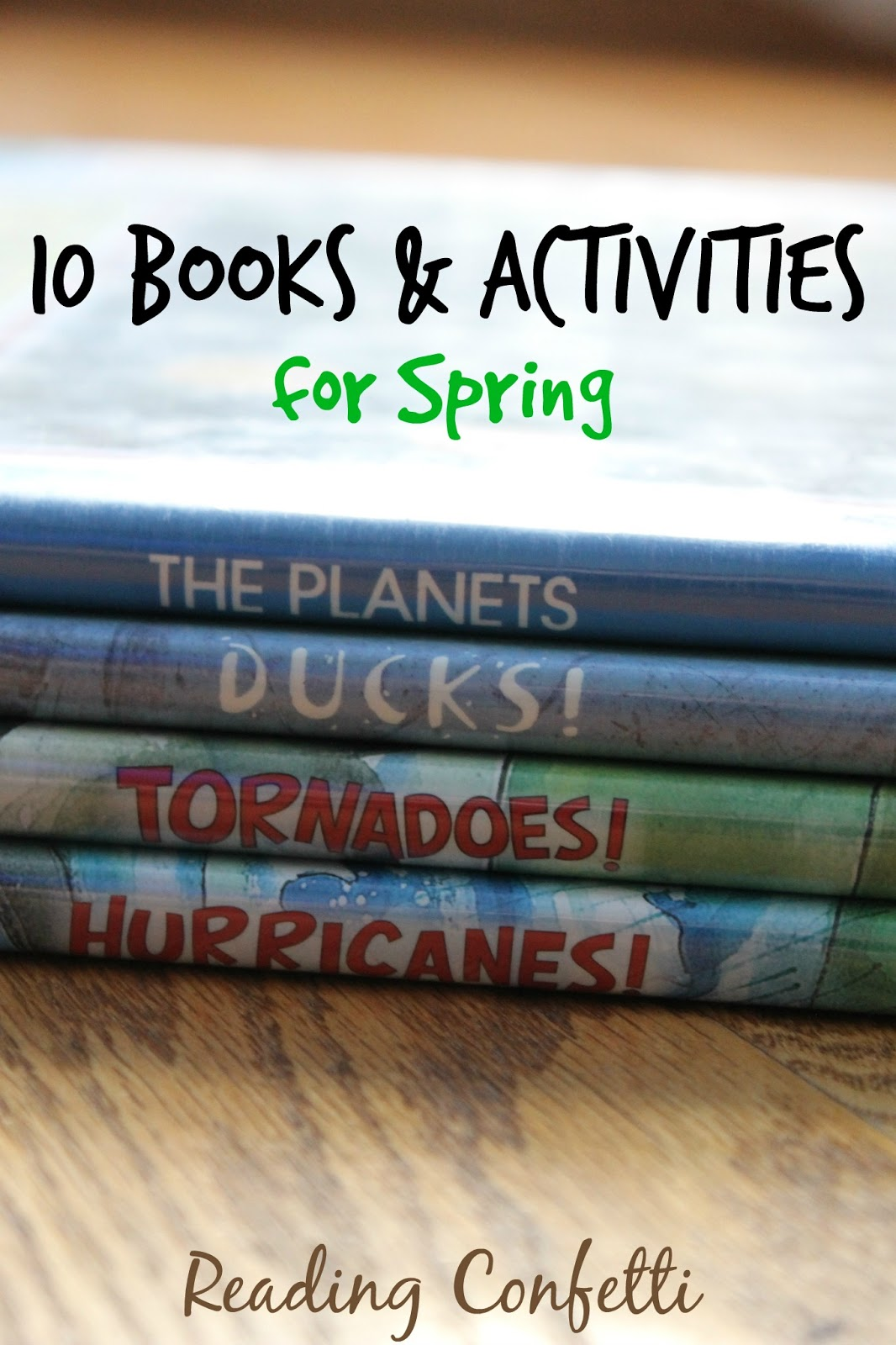 10 books and activities for spring