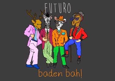 Baden Bah! Futuro