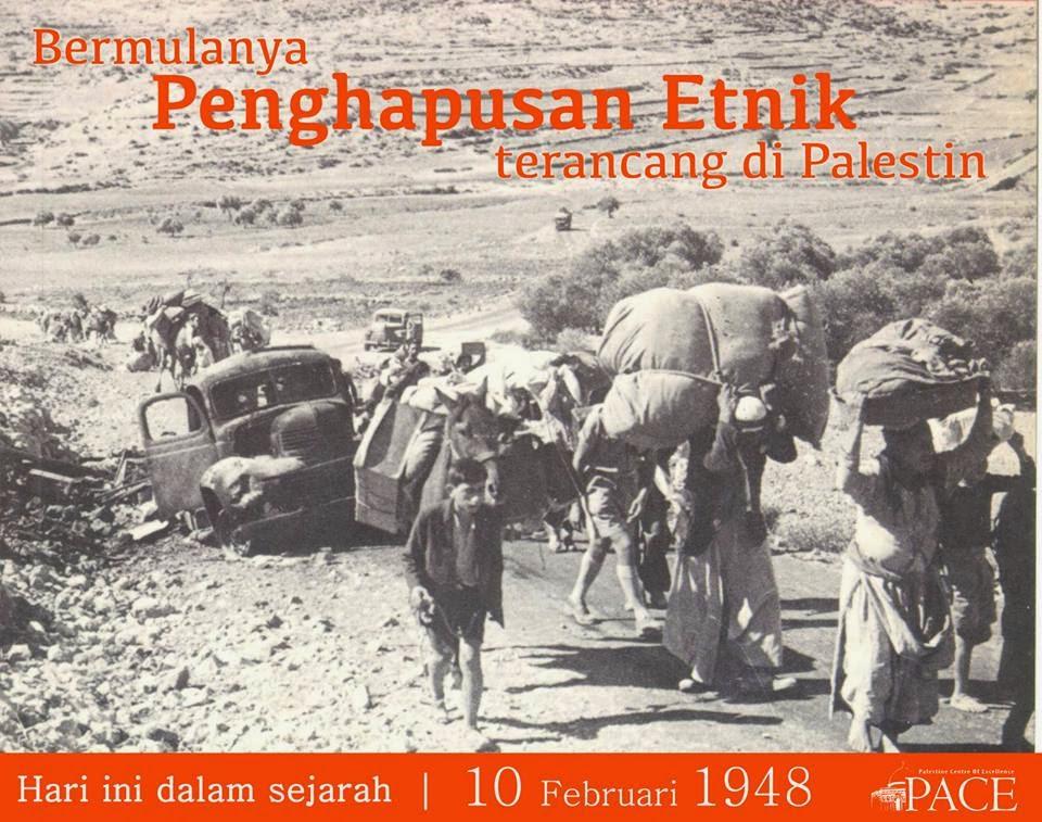 10 Februari 1948 | Bermulanya penghapusan etnik terancang di Palestin.