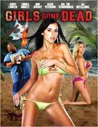 فيلم Girls Gone Dead رعب