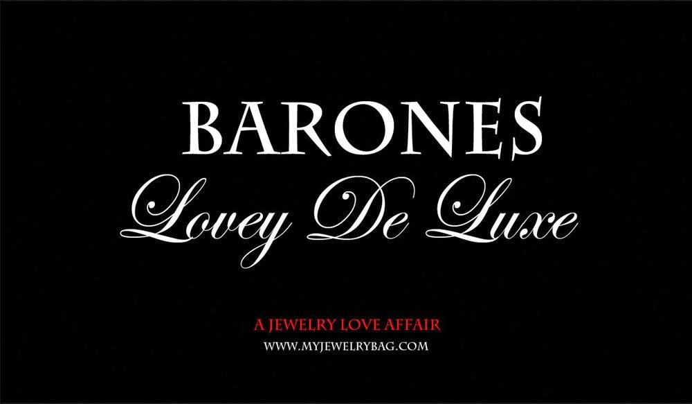 Barones Lovey De Luxe - My Jewelry Bag.com