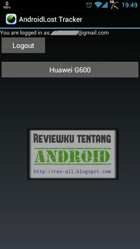 Tampilan utama setelah login aplikasi ANDROIDLOST TRACKER - aplikasi remot untuk androidlost (rev-all.blogspot.com)