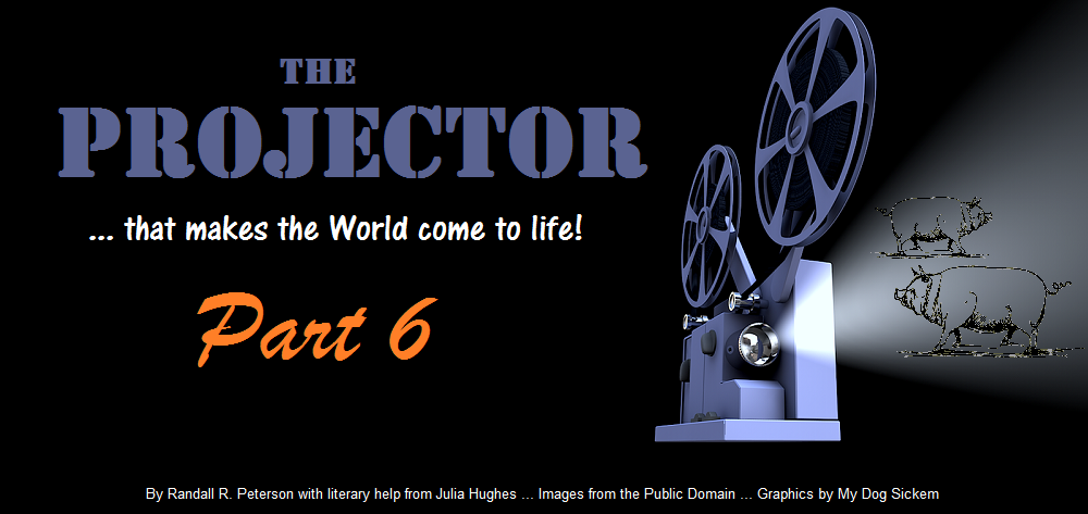 THE PROJECTOR part 6