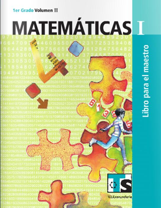 Matemáticas I ~ Volumen II ~ Libro del Maestro