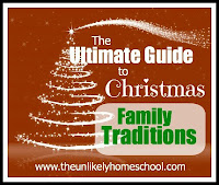 The Ultimate Guide to Christmas Family Traditions-The Unlikely Homeschool