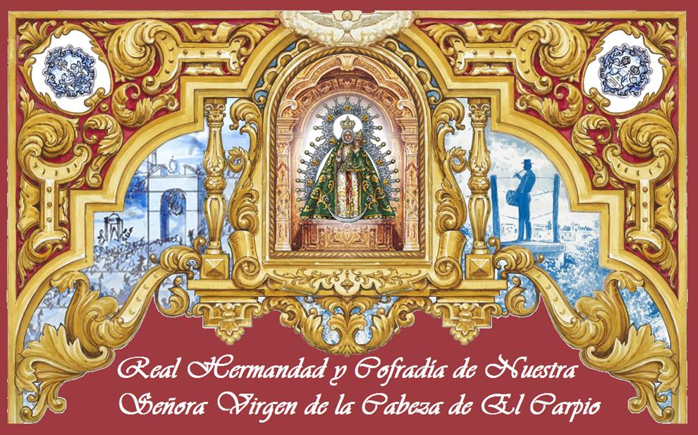 Real Hermandad y Cofradía de Nuestra Señora Virgen de la Cabeza de El Carpio