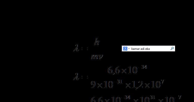 Fisika Cara Menghitung Panjang Gelombang De Broglie Suksesprivat
