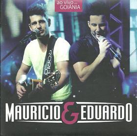 Download – CD Mauricio e Eduardo – Ao Vivo Em Goiânia