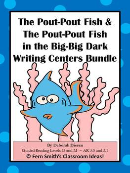 Fern Smith's Bundle of Both Pout-Pout Fish Writing Centers for Common Core
