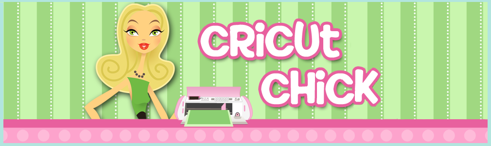 Cricut Chick