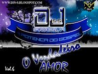 DJ Sandro Silva - Vol.06 - O Verdadeiro Amor 2011