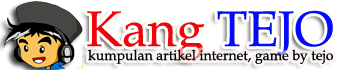 Kang Tejo ( Kumpulan Artikel iNternet, Game by TEJO)