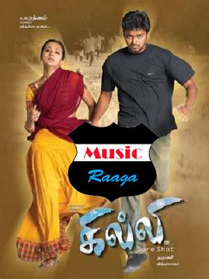 Music Raaga: Gilli - Vijay (2004)