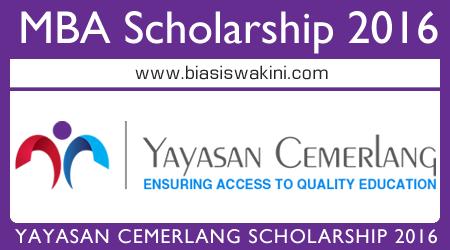 Yayasan Cemerlang MBA Scholarship 2016