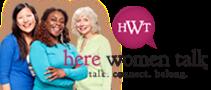 Read my column at Here Women Talk Blogzine