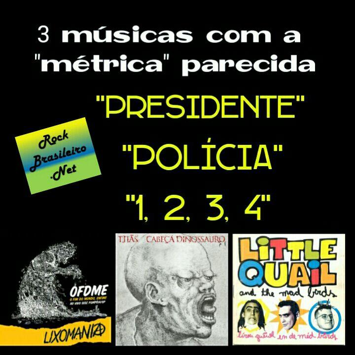 3 músicas com a métrica parecida do Rock brasileiro