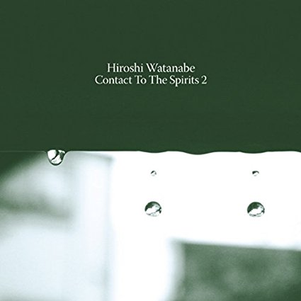 "Hiroshi Watanabe mix album ""Contact to the Spirits 2"" 2012 OCTAV-LAB"