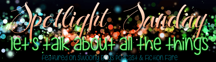 Spotlight Sunday on Swoony Boys Podcast and Fiction Fare