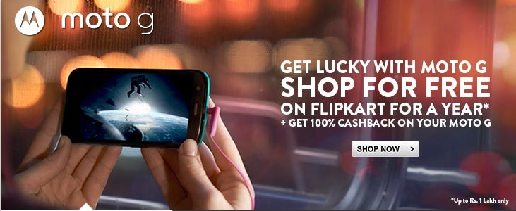 Best Time to Buy Moto G : Flipkart Offers 100% Cashback + Shop Free For 1 Year