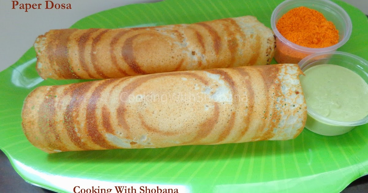 cooking with shobana paper dosa