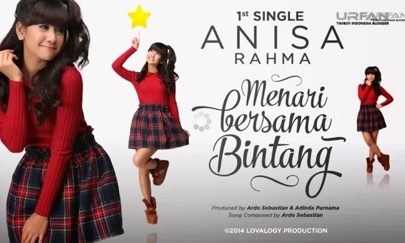 Lirik Lagu - Anisa Rahma - Menari Bersama Bintang