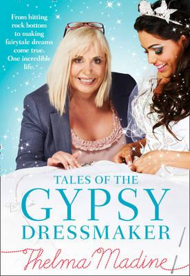 tales of the gypsy dressmaker thelma madine