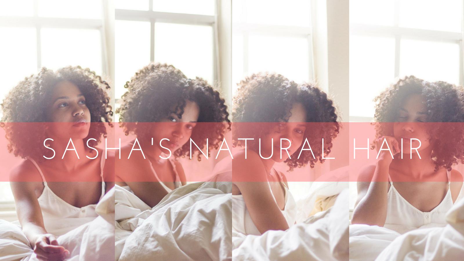 Sasha's Natural Hair