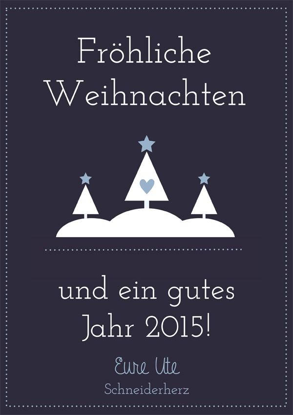 Weihnachtswünsche 2014 Schneiderherz Blog