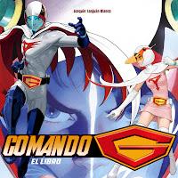 Comando G: el Libro (Colección Manga Books nº 25)