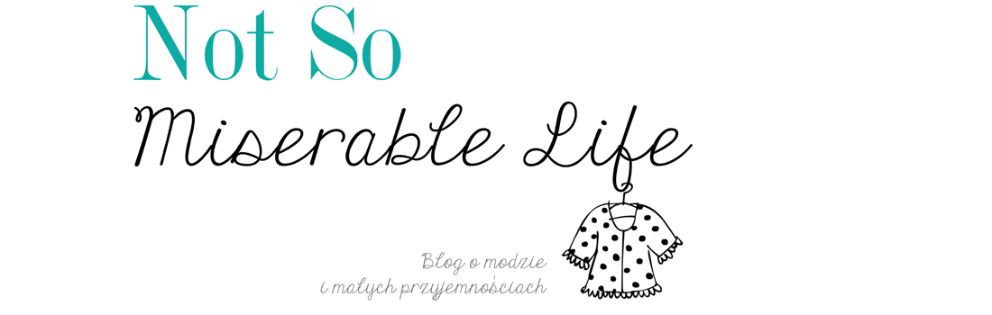 Not So Miserable Life