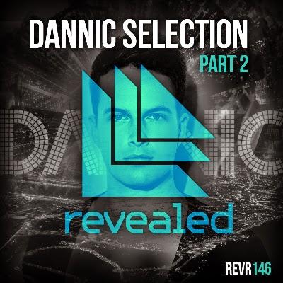 'Dannic Selection – Part 2' EP