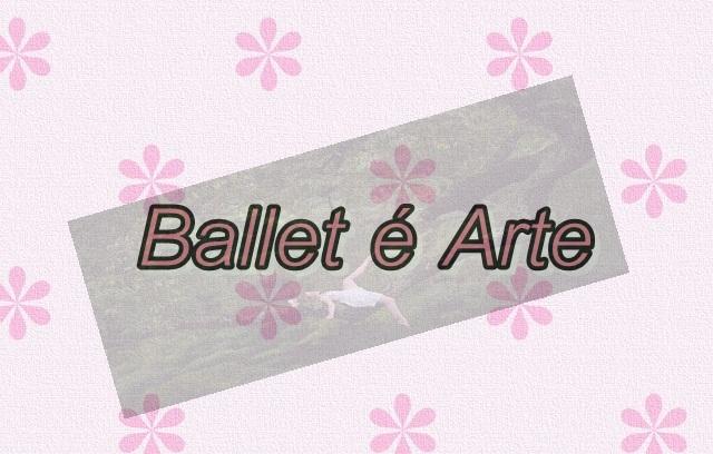 Ballet é Arte