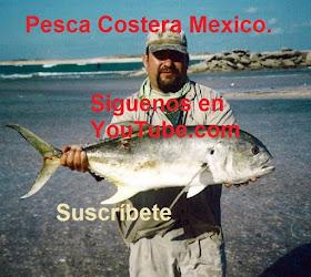 Pesca Costera Mexico.