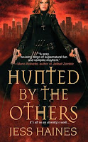 Interview With :   Jess Haines, Author of Hunted by the Others