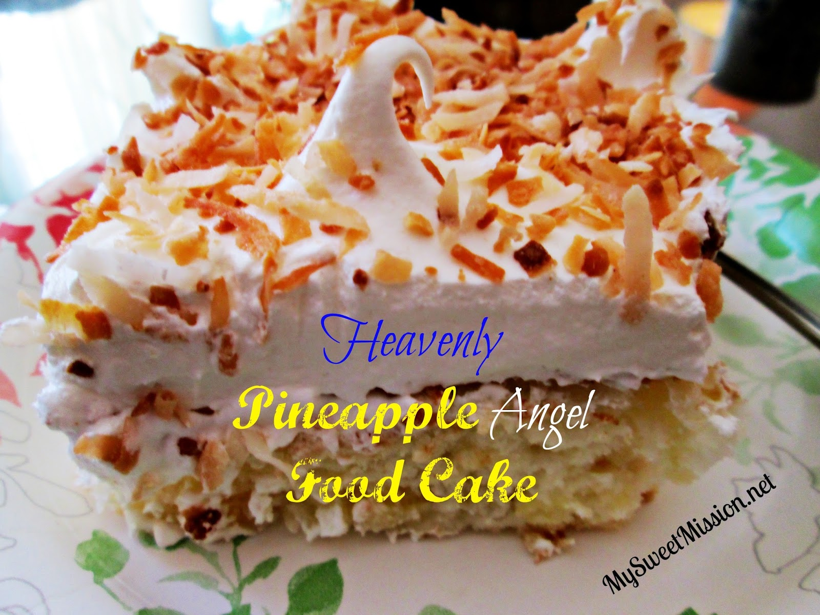 Heavenly Pineapple Angel Food Cake