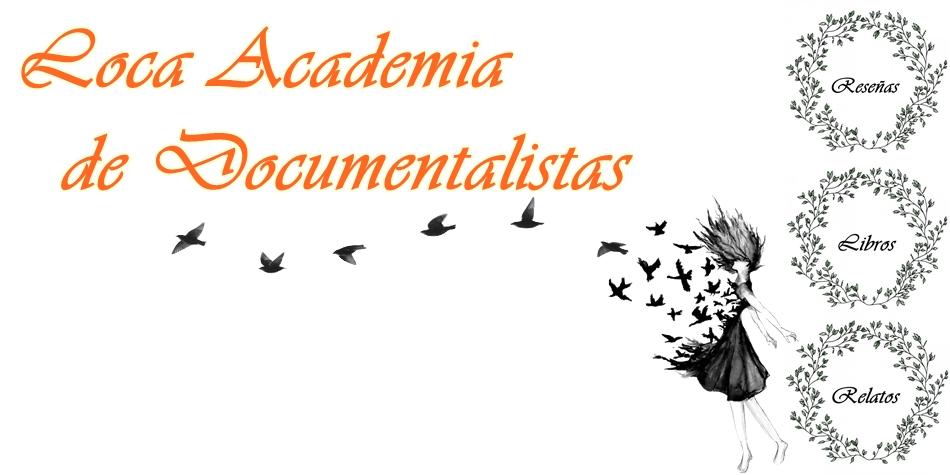 Loca Academia de Documentalistas