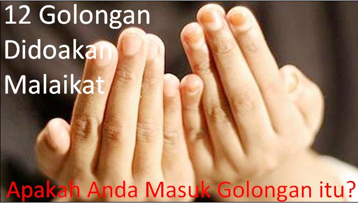 http://cakmatjutawan.blogspot.com/2015/02/golongan-yang-didoakan-malaikat.html
