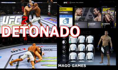 ATUALIZADO, DETONADO UFC 2, CLIQUE AQUI: