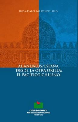Al Ándalus/España desde la otra orilla: el pacífico chileno, Literaturas Hispánicas UAM