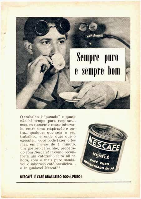 Campanha do Nescafé voltada aos trabalhadores nos anos 50.