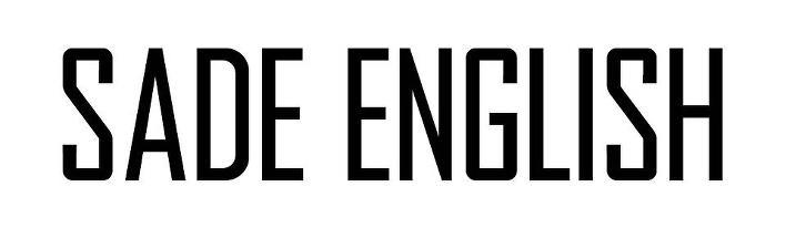 SADE ENGLISH