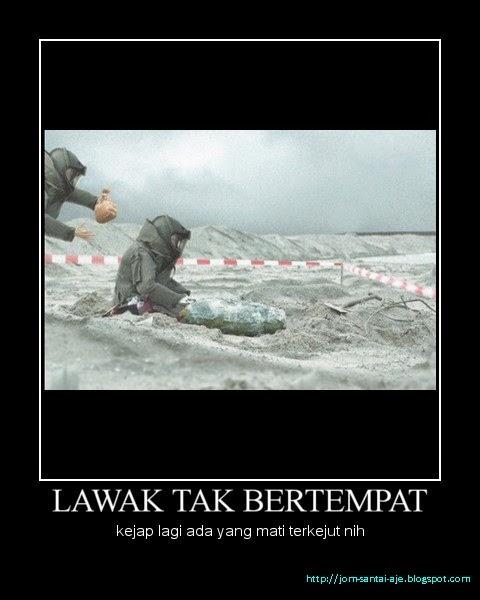 LAWAK TAK BERTEMPAT