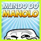 Mundo do Manolo