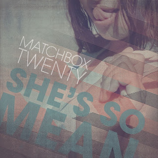 Matchbox Twenty - She's So Mean Lyrics