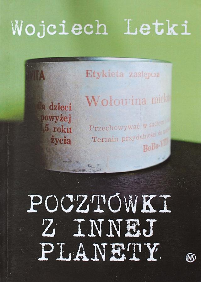 """Wojciech Letki """"Pocztówki z innej planety"""""""