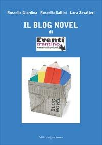 Il blog novel di Eventi Trentino