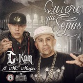 C-Kan - Quiero Que Sepas (feat. MC Magic)