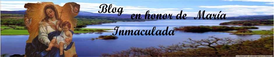blogenhonordemarainmaculada